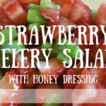 Strawberry Celery Salad with Honey Dressing