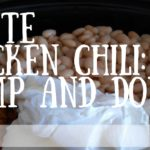 White Chicken Chili – Dump and Done!