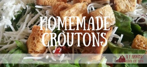 Learn to make homemade croutons, and you'll never do store-bought again!