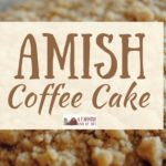 Amish Coffee Cake: There's Coffee IN the Batter