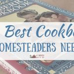 The Best Cookbooks Homesteaders Need