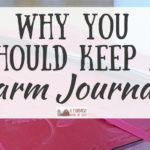 Why You Should Keep a Farm Journal