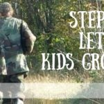 Step Back: Let Your Kids Grow Up