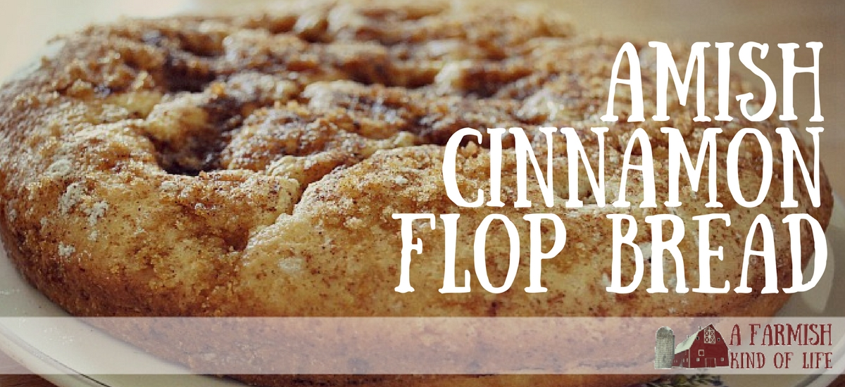 Amish Cinnamon Flop Bread