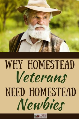 Homestead newbies learn a ton from homestead veterans, right? Well, sure. But sometimes, it's actually the other way around.