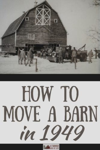 Moving a barn today is one thing. Moving a barn in 1949? A totally different story. Read the amazing story about how our barn ended up at our farm.