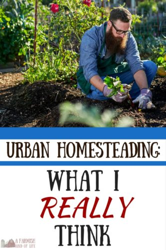 What does a rural homesteader really think about the urban homesteading movement? I'm so glad you asked. Grab a cup of coffee and let's chat.