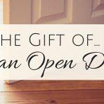 The Gift of an Open Door