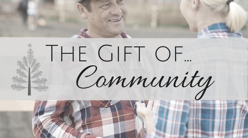 The Gift of Community