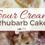 Sour Cream Rhubarb Cake