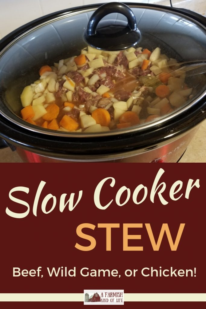 Looking for something warm, heart...and easy? Then this slow cooker stew is perfect! Made with beef stew meat or wild game, it's sure to hit the spot!