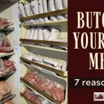 067: Butcher Your Own Meat: 7 Reasons Why