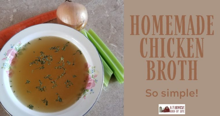 73: Homemade Chicken Broth — it's easier than you think!