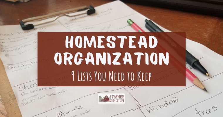 9 Lists You Need for Homestead Organization