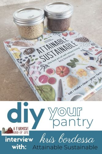 Ever wondered if you could make your own mayo, sour cream, or mustard? You can! Kris Bordessa of Attainable Sustainable talks about how to DIY your pantry.