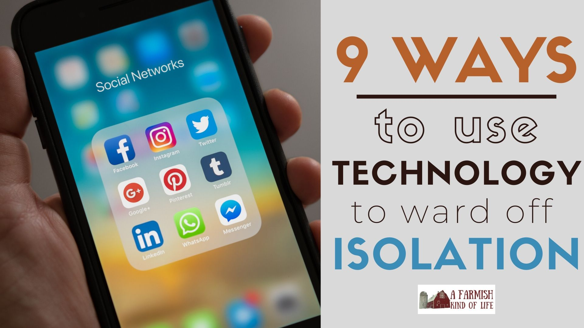 83: 9 ways to use technology to ward off isolation