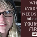 86: When everyone needs help, take care of yourself first