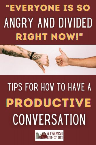 Conversations in a society where people are divided and tensions are high can be especially tough. Let's talk about tips to keep conversations productive.