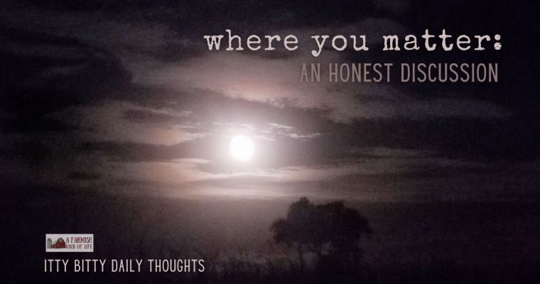 where you matter (itty bitty thoughts)