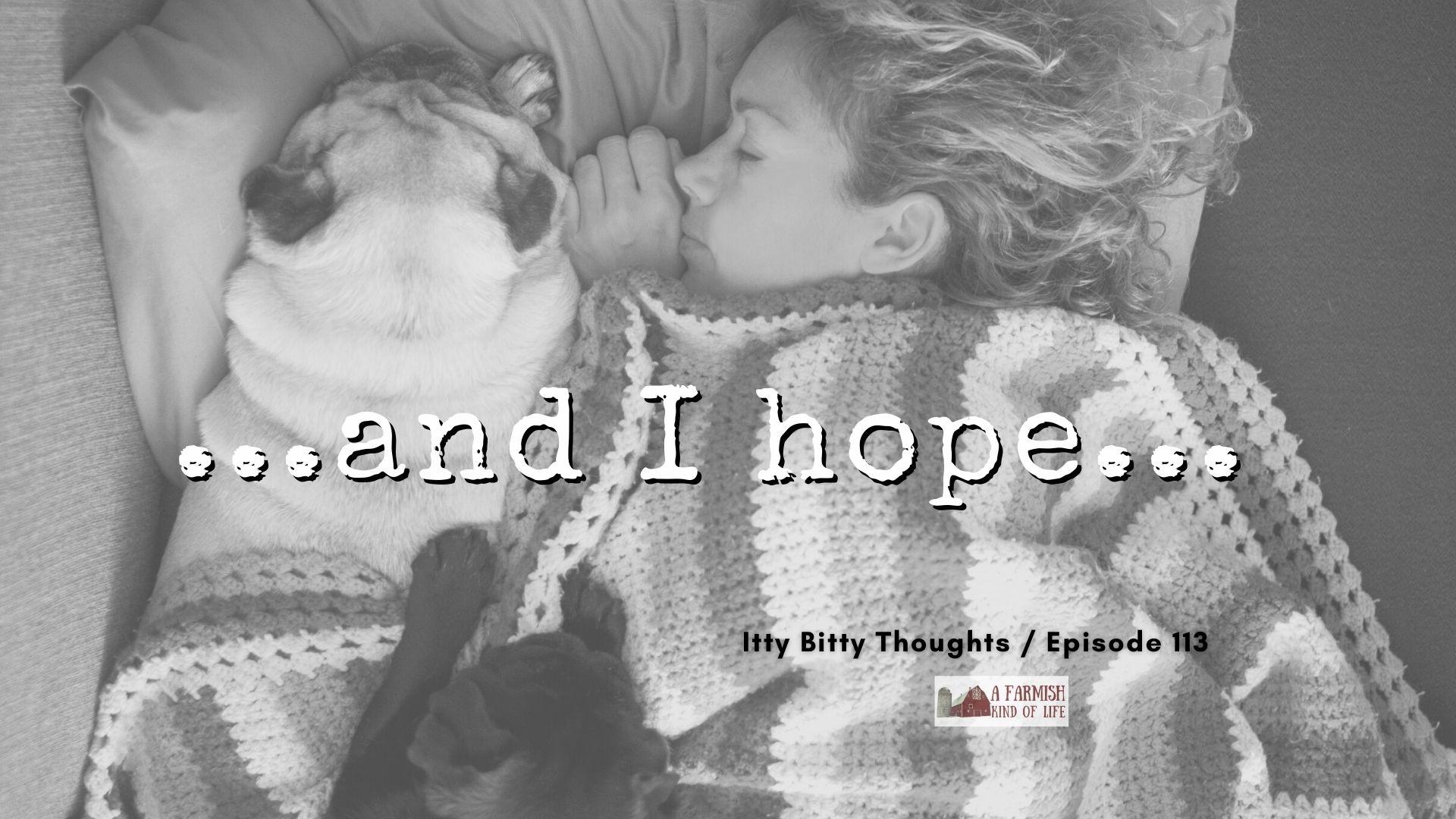 113: And I Hope