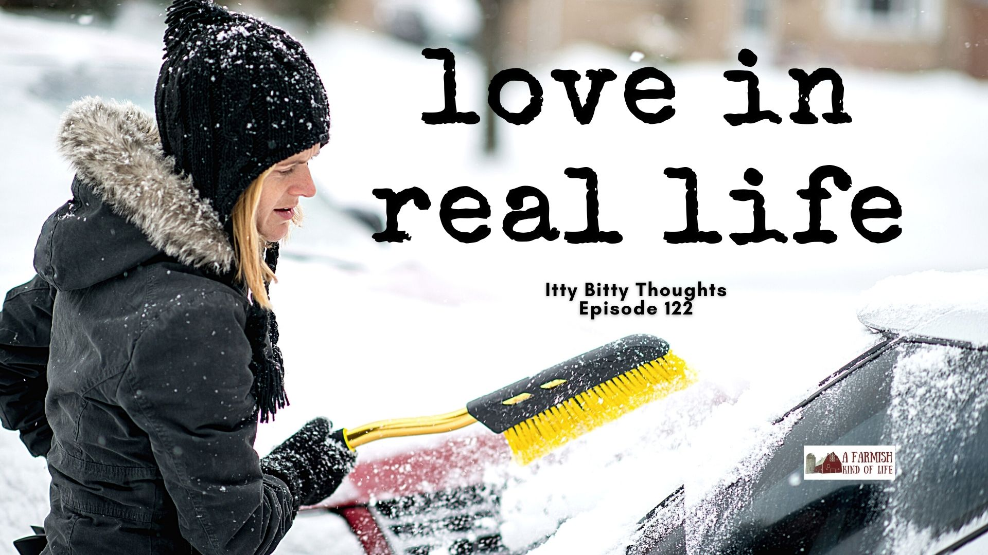 122: Love in real life