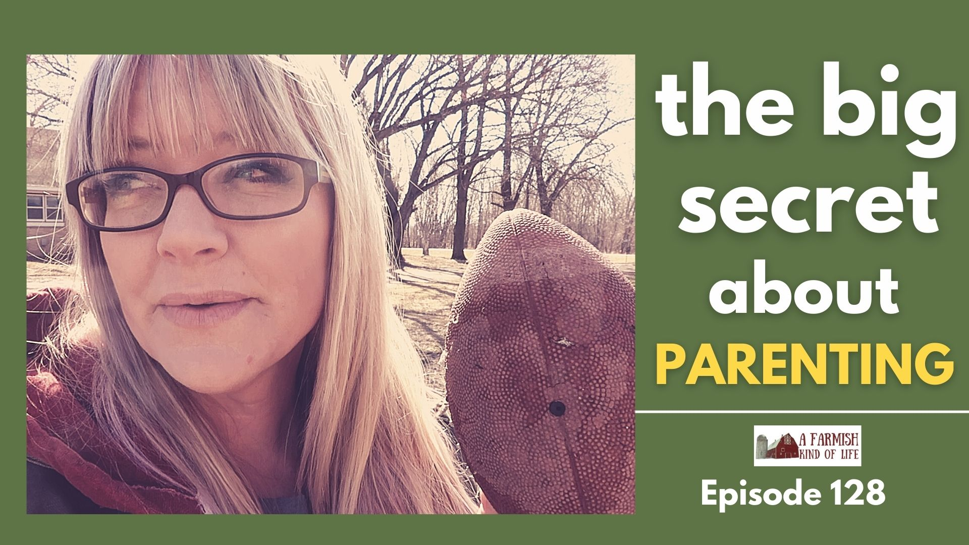 128: The big secret about parenting (itty bitty thought)