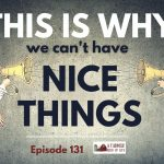 131: Why we can't have nice things
