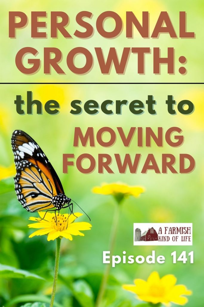 """Monarch butterfly on a flower, with the words """"Personal Growth: the secret to moving forward"""" written above it."""