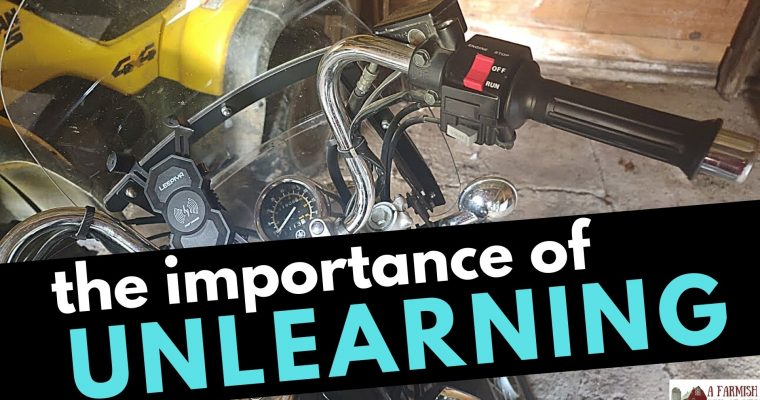 149: The Importance of Unlearning