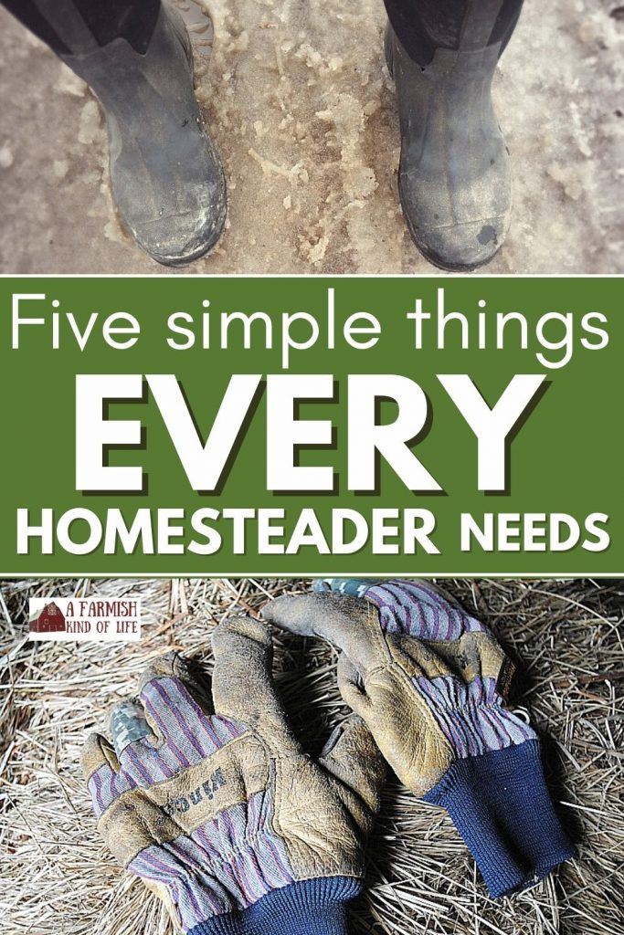 Muck boots in slush and work gloves on a hay bale to show a couple things every homesteader needs.