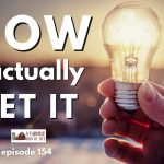154: Now I Get It