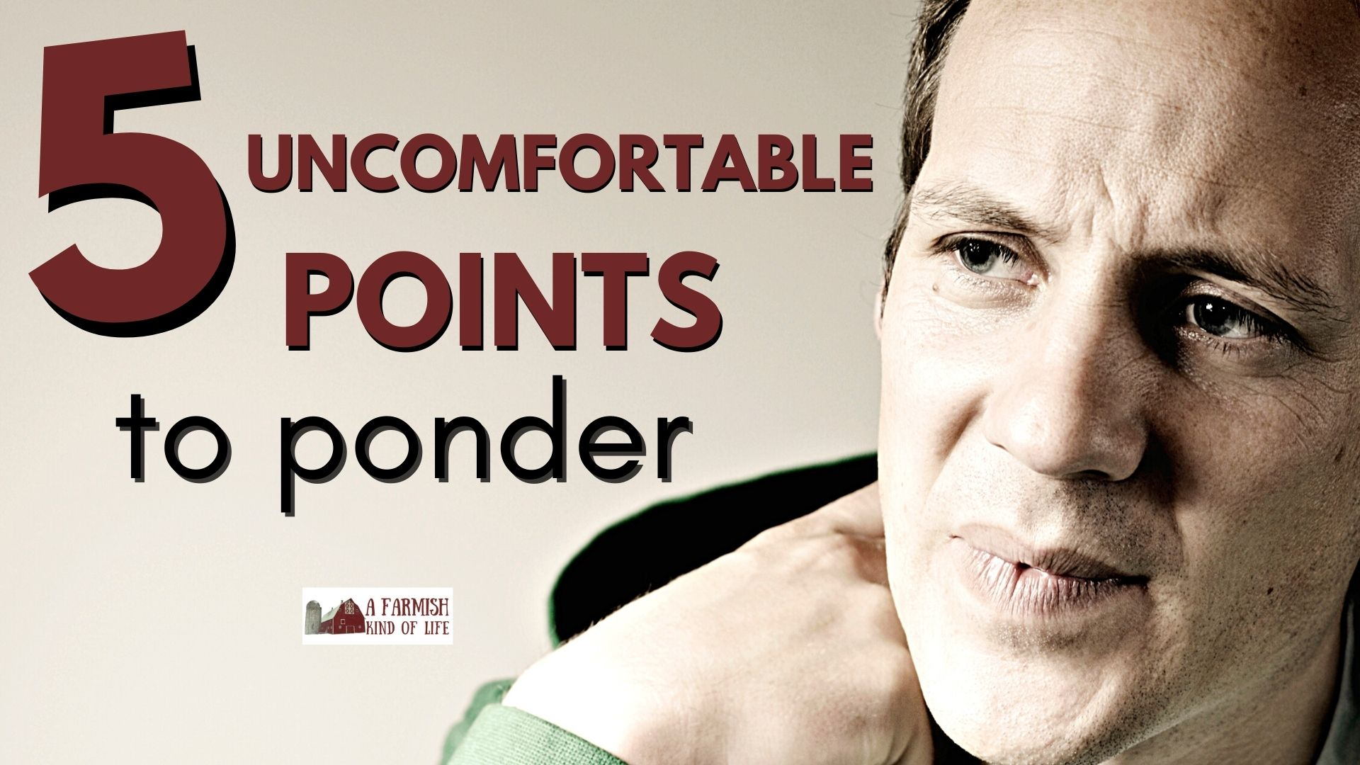 161: 5 Uncomfortable Points to Consider