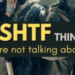 166: The SHTF Thing We're Not Talking About